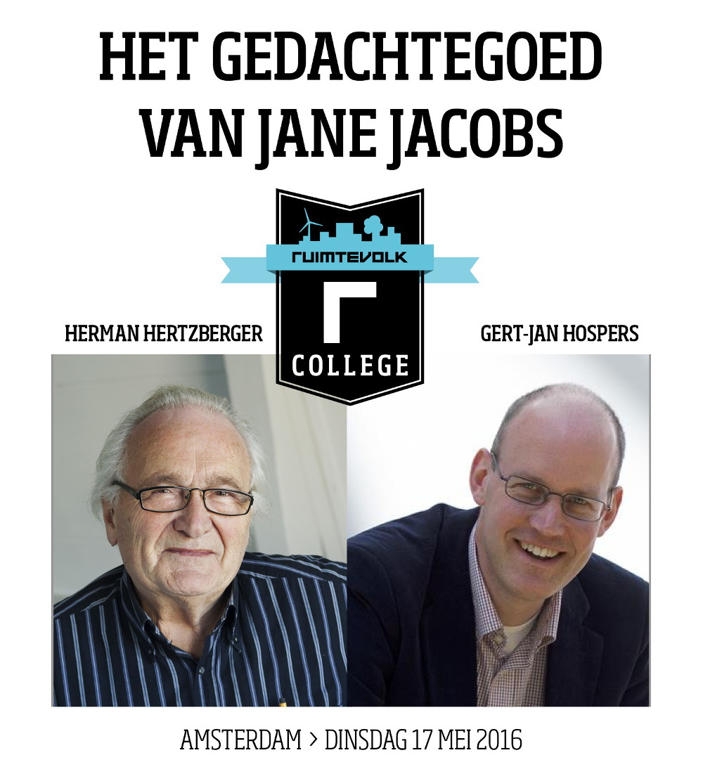 Herman Hertzberger & Gert-Jan Hospers over gedachtegoed van Jane Jacobs